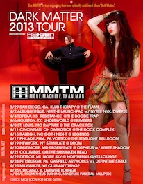 2013 DARK MATTER TOUR - All Dates MMTM Red Photo
